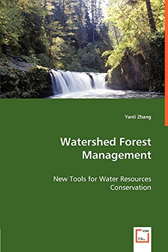 9783836475174: Watershed Forest Management: New Tools for Water Resources Conservation