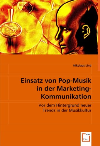 Einsatz von Pop-Musik in der Marketing-Kommunikation: Nikolaus Lind