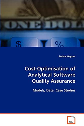 9783836476010: Cost-Optimisation of Analytical Software Quality Assurance