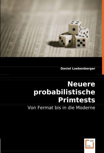 Neuere probabilistische Primtests: Loebenberger, Daniel