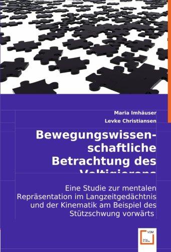 Bewegungswissenschaftliche Betrachtung des Voltigierens: Eine Studie zur mentalen Repräsentation im...