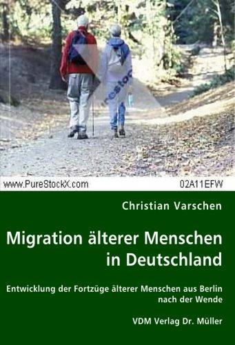 Migration älterer Menschen in Deutschland: Christian Varschen