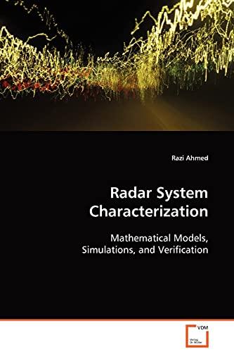 Radar System Characterization: Razi Ahmed