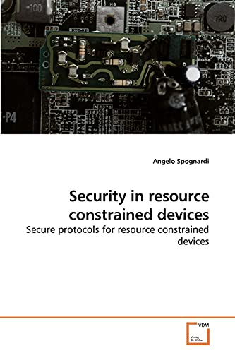 9783836480970: Security in resource constrained devices: Secure protocols for resource constrained devices