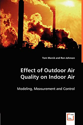 Effect of Outdoor Air Quality on Indoor Air: Tom Marsik and Ron Johnson