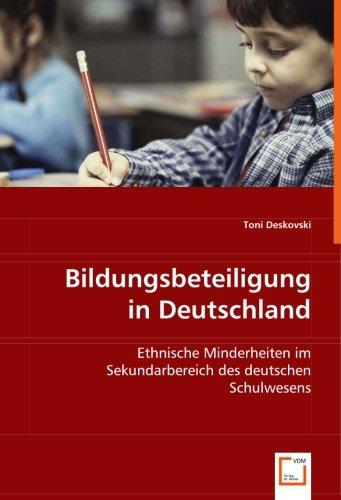 Bildungsbeteiligung in Deutschland: Ethnische Minderheiten im Sekundarbereich des deutschen ...