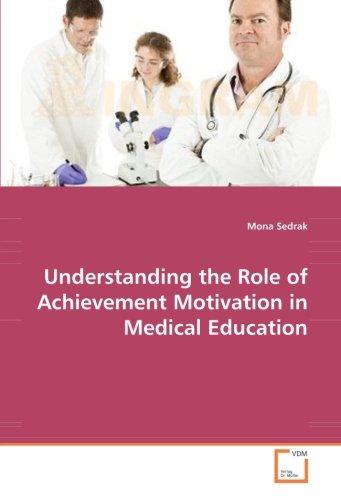 9783836482523: Understanding the Role of Achievement Motivation in Medical Education: Untertitel