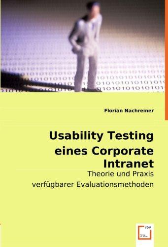 9783836482851: Usability Testing eines Corporate Intranet: Theorie und Praxis verf�gbarer Evaluationsmethoden