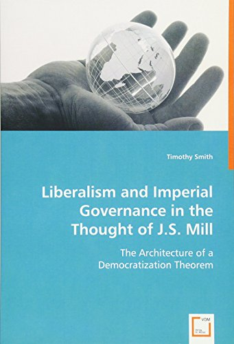 Liberalism and Imperial Governance in the Thought: Smith, Timothy