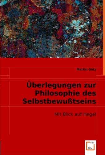 9783836483308: Überlegungen zur Philosophie des Selbstbewußtseins: Mit Blick auf Hegel (German Edition)