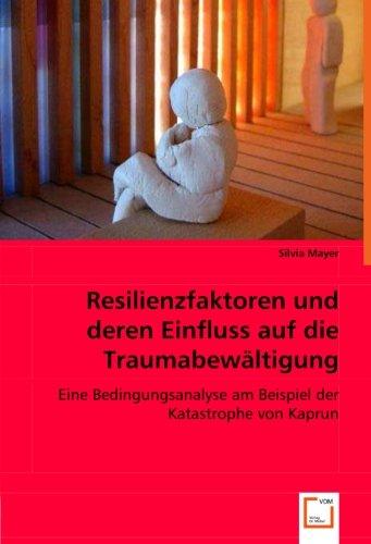 9783836483728: Einflüsse auf die Traumabewältigung: Eine Bedingungsanalyse am Beispiel der Katastrophe von Kaprun