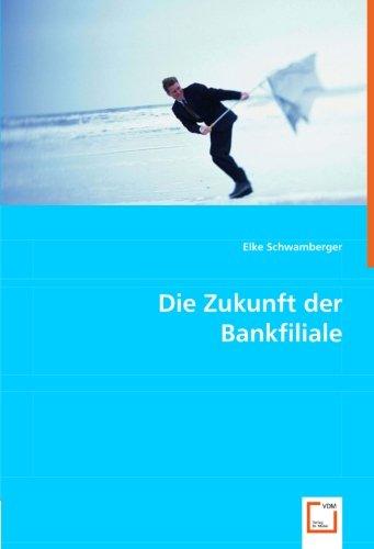 9783836484541: Die Zukunft der Bankfiliale