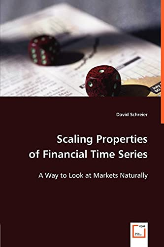 9783836487146: Scaling Properties of Financial Time Series: A Way to Look at Markets Naturally