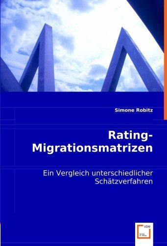 Rating-Migrationsmatrizen: Simone Robitz
