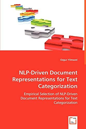 Nlp-Driven Document Representations for Text Categorization: Ozgur Yilmazel