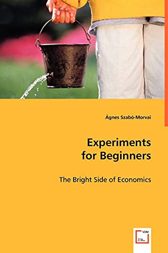 Experiments for Beginners: Szabó-Morvai, Ágnes