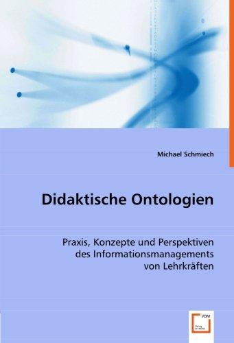 9783836489836: Didaktische Ontologien: Praxis, Konzepte und Perspektiven des Informationsmanagements von Lehrkräften (German Edition)