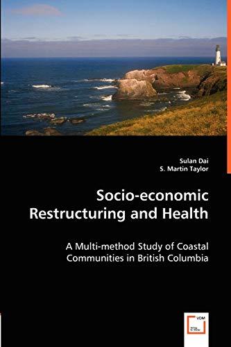 Socio-Economic Restructuring and Health: Sulan Dai