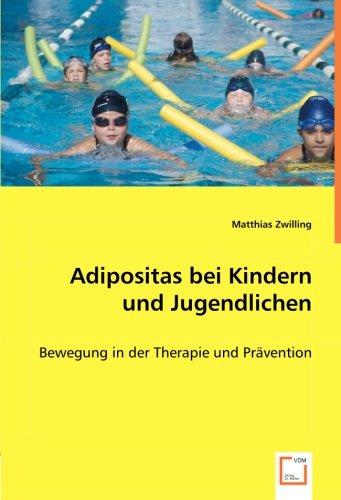 Adipositas bei Kindern und Jugendlichen: Matthias Zwilling