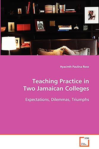 Teaching Practice in Two Jamaican Colleges: Hyacinth Paulina Rose
