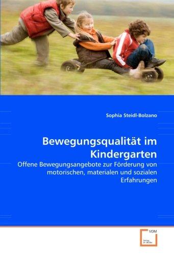 Bewegungsqualität im Kindergarten: Sophia Steidl-Bolzano
