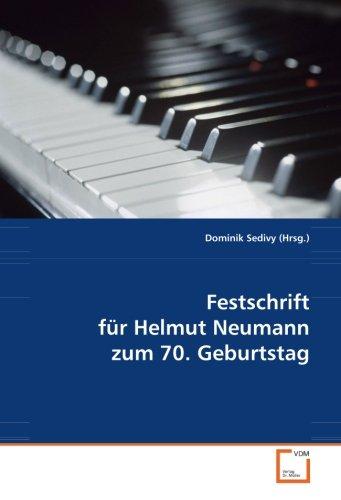 Festschrift für Helmut Neumann zum 70. Geburtstag (Paperback): Dominik sedivý