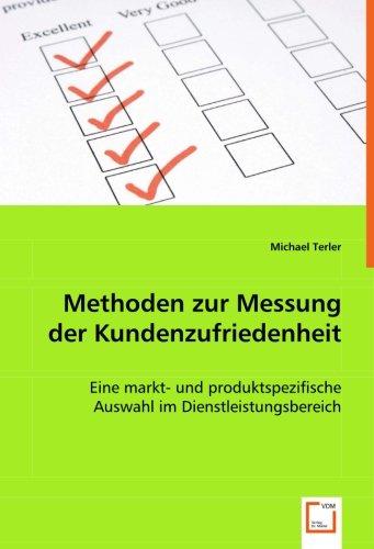 9783836499699: Methoden zur Messung der Kundenzufriedenheit: Eine markt- und produktspezifische Auswahl im Dienstleistungsbereich