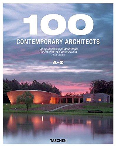 9783836500913: 100 Contemporary Architects (Taschen 25th Anniversary)