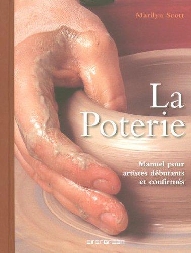 La poterie (383650104X) by Marilyn Scott