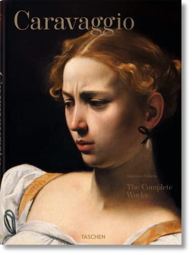 9783836501835: Caravaggio: The Complete Works