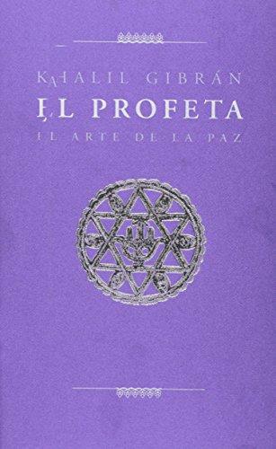 9783836502580: Profeta, El = El Arte De La Paz