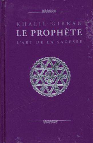 9783836502597: Le prophète : L'art de la sagesse