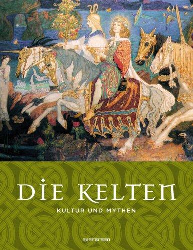 9783836502665: Kultur und Mythen - Die Kelten