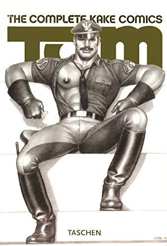Tom of Finland - The Complete Kake: Hanson, Dian