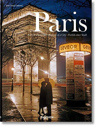 Paris - Porträt einer Stadt: Jean-Claude Gautrand