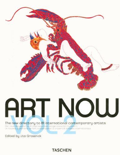 9783836503242: Art Now! Vol. 2 (v. 2) (English, German and French Edition)