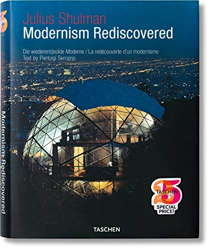 9783836503266: Julius Shulman, Modernism Rediscovered (Taschen's 25th Anniversary Special Edition)
