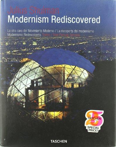 Modernism Rediscovered La Otra Cara Del Movimiento Moderno - SHULMAN JULIUS