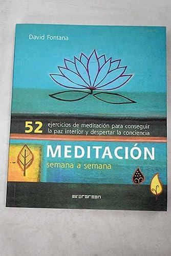 Meditación semana a semana: Fontana, David