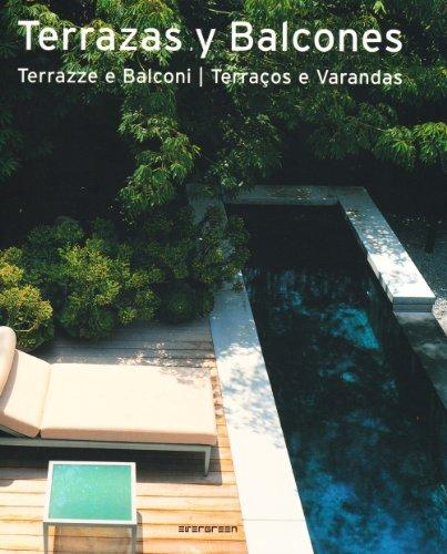 Terrazze e Balconi. [Ed. Italiano, Spagnolo e Portoghese].