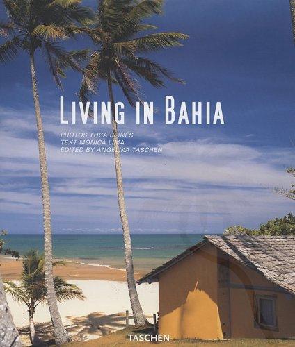 9783836504782: Living in Bahia (Taschen's Lifestyle)