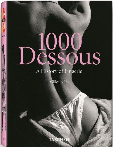 9783836505086: 1000 Dessous: history of Lingerie