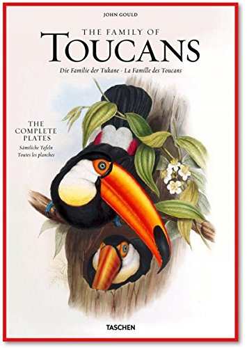 9783836505246: John Gould: The Family of Toucans