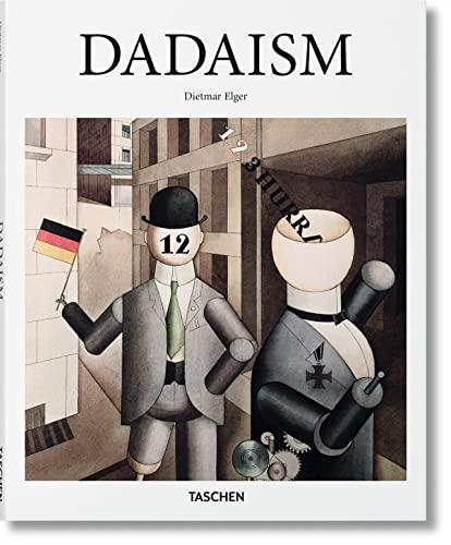 9783836505628: Dadaism (Taschen Basic Art Series)