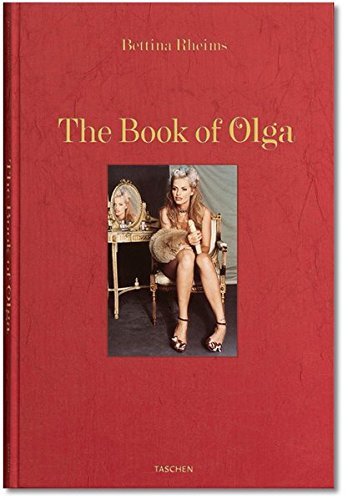9783836507608: Bettina Rheims: The Book of Olga (Limited Edition)