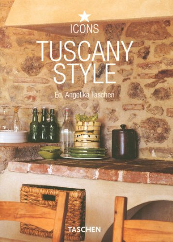 9783836507653: Tuscany Style: Landscapes, Terraces & Houses, Interiors, Details (Icons)