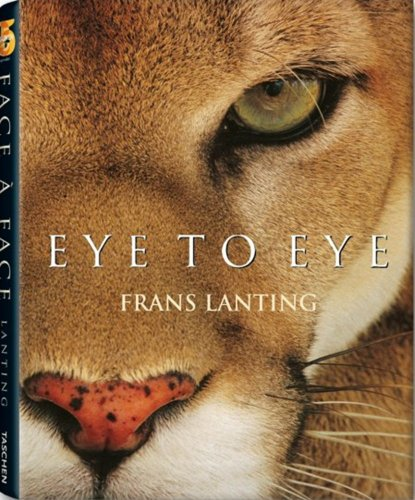 9783836508940: Eye to Eye: Intimate Encounters with the Animal World