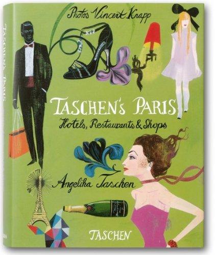 9783836509336: TASCHEN S PARIS - HOTELS, RESTAURANTS & SHOPS