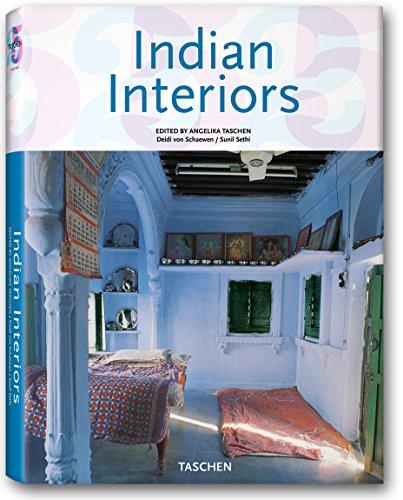 Indian Interiors (Interiors (Taschen)): Sethi, Sunil