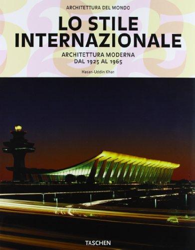 STILE INTERNAZIONALE (LO), ARCHITETTURA MODERNA DAL 1925: KHAN HASAN -